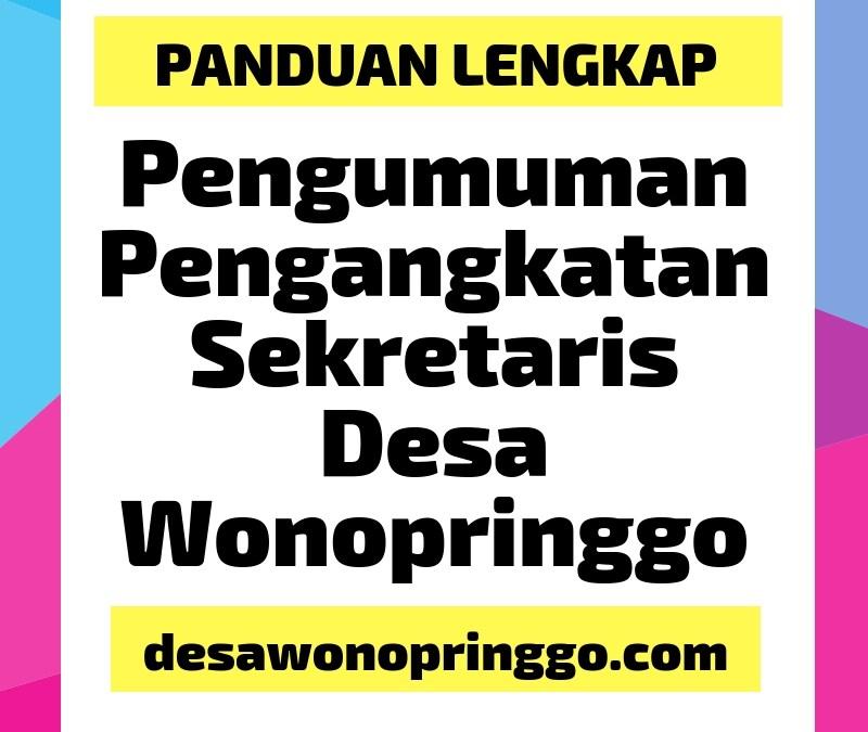 Pengumuman Pengangkatan Sekretaris Desa Wonopringgo