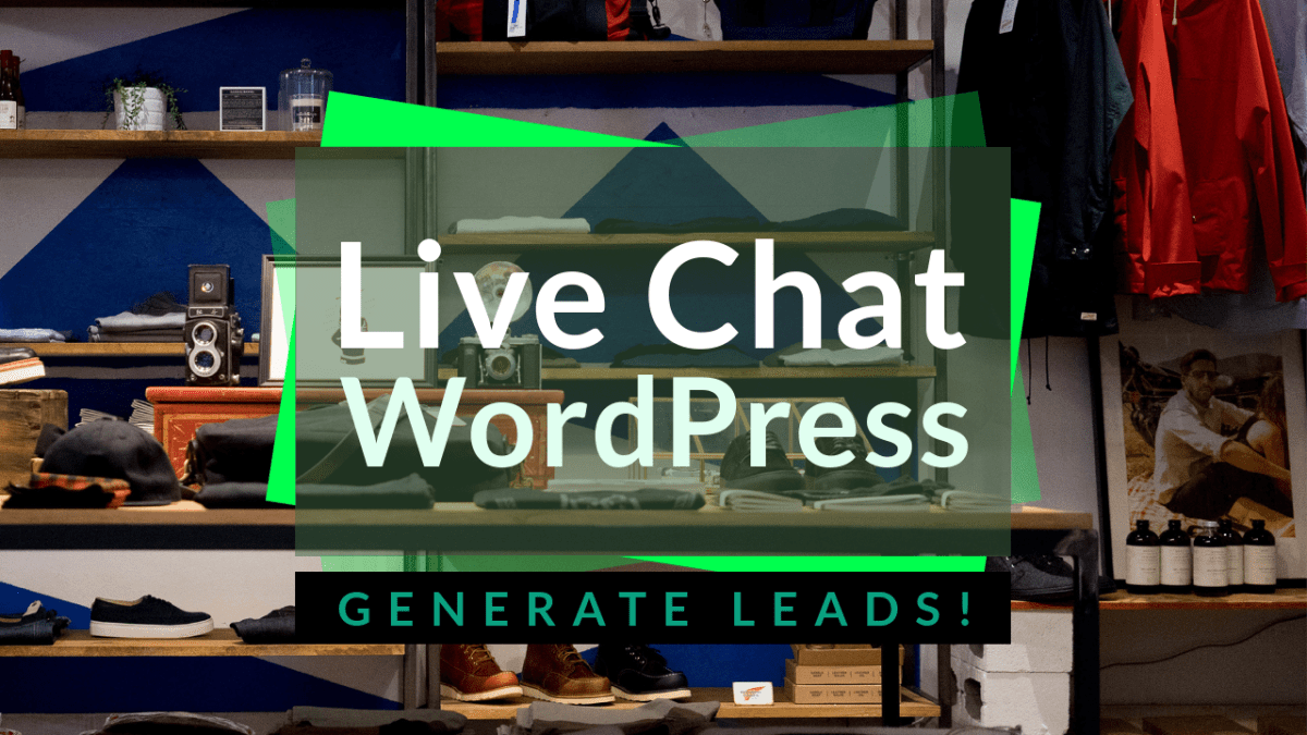 Live Chat for WordPress - Generate Leads