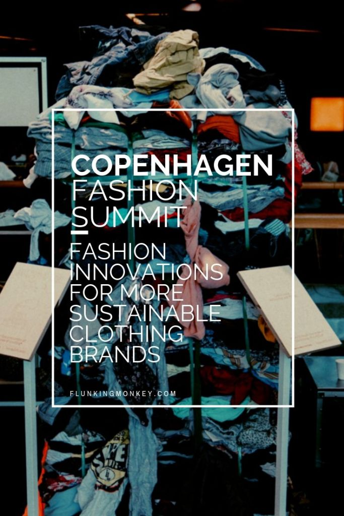 Copenhagen Fashion Summit - Fashion Innovations For More Sustainable Clothing Brands