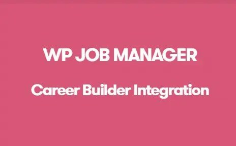 WP Job Manager Career Builder Integration Addon