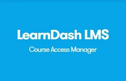 LearnDash LMS Course Access Manager Addon