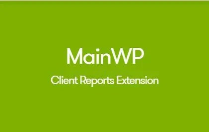 MainWP Client Reports Extension