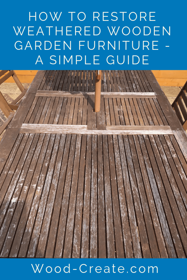 How to restore weathered wooden garden furniture - a simple guide.png