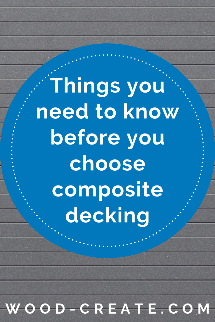 Things you need to know before you choose composite decking