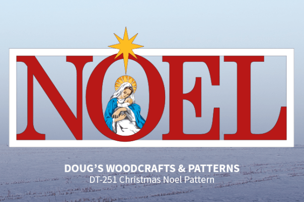 DT-251 Christmas Noel Yard Display Pattern