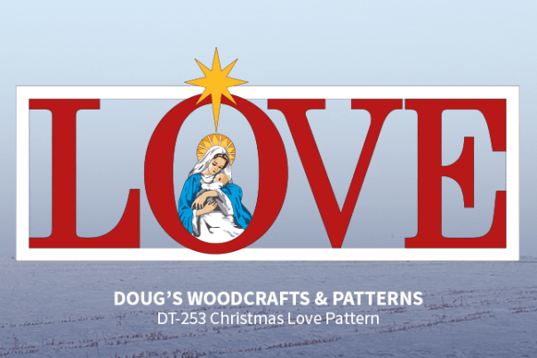 DT-253 Christmas Love Yard Display Pattern