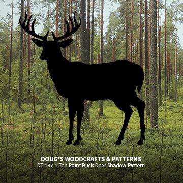 DT-197-1 Ten Point Buck Deer Shadow Pattern