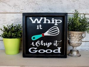 Kitchen Sign Whip It