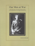 Our Men at War: Letters and stories of the men from the Newham and Woodend district who served in the Boer War