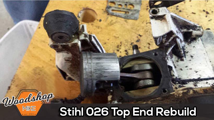 Stihl 026 Top End Rebuild