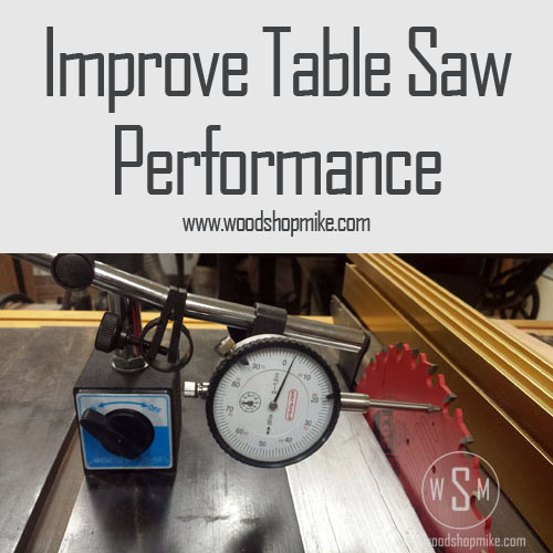 Improve Table Saw Performance, Featured Image