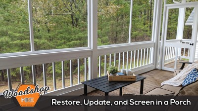 How to Restore, Update, and Screen in a Porch