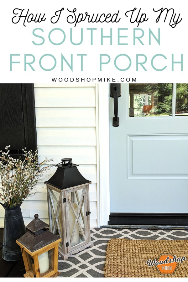 how I spruced up my southern front porch