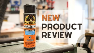 Gorilla Waterproof Patch and Seal Spray New Product Review!