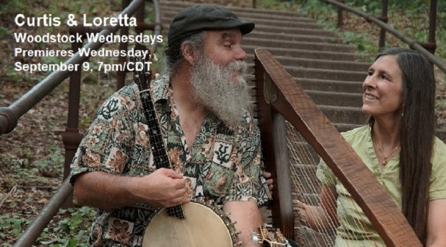 Curtis and Loretta | Woodstock Wednesdays | Premieres September 9, 2020, 7pm/CDT