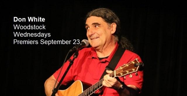 Don White   Woodstock Wednesdays   Premieres September 23, 2020, 7pm/CDT