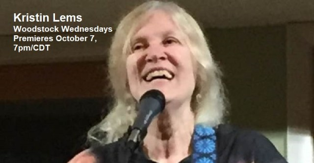 Kristin Lems | Woodstock Wednesdays | Premieres Wednesday, October 7, 7pm/CDT