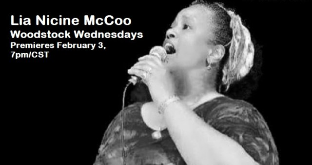 Lia Nicine McCoo | Woodstock Wednesdays | Premieres Wednesday, February 3, 7pm/CST Posted on January 29, 2021 by woodstockfolkfestival
