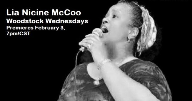 Folk music lovers! See Lia Nicine McCoo | Woodstock Wednesdays | Premieres Wednesday, February 3, 7pm/CST