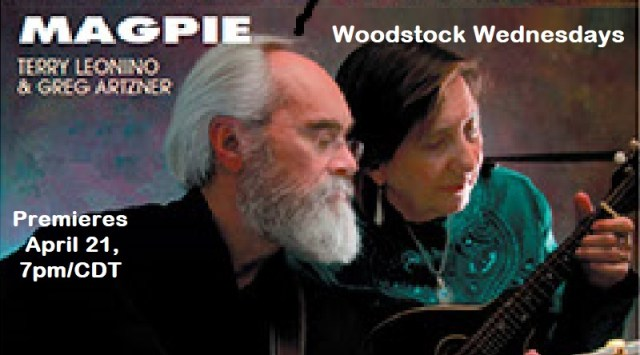 Magpie Premieres April 21, 7pm/CDT | Woodstock Wednesdays