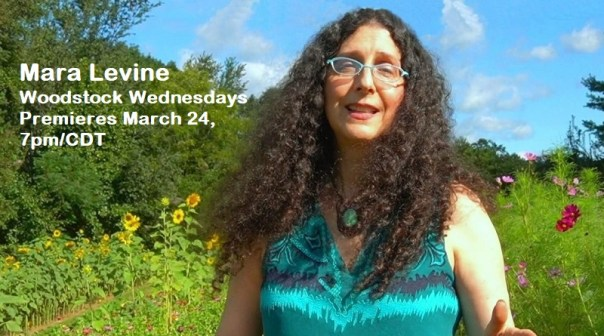 Watch Mara Levine's premiere for Woodstock Wednesdays March 24, 7pm/CDT - with a bow to the themes of Passover, beginning the evening of March 27.