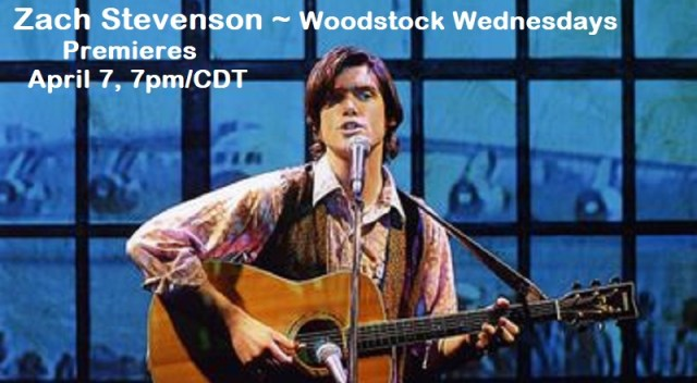 Zachary Stevenson performs for Woodstock Wednesdays April 7, 7pm/CDT -- commemorating Phil Ochs on the anniversary of his passing (April 27). Join us for this and a birthday celebration for Sonny Ochs, Phil's sister, who keeps his music and legacy alive.