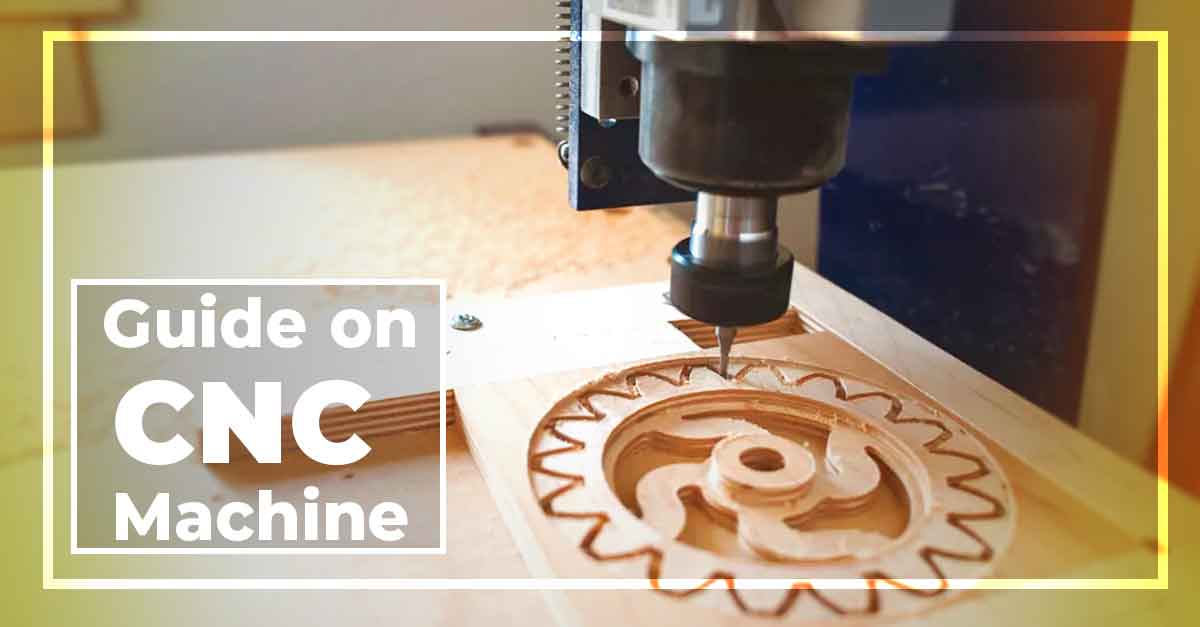 Beginner Friendly Guide on How to Use CNC Machine