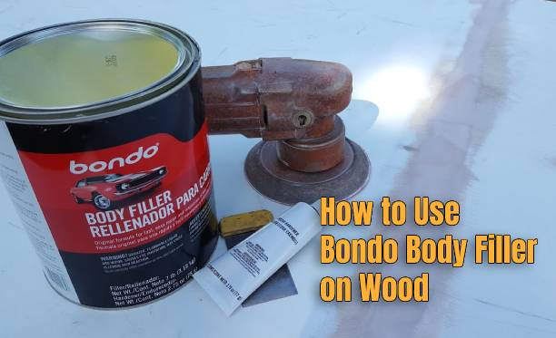 How to Use Bondo Body Filler on Wood