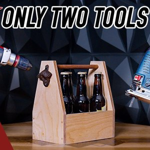 Your First Woodworking Project. You Only Need These Two Power Tools. Beer Tote.
