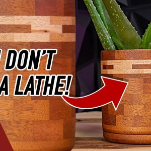 Segmented Plant Pots. With AND WITHOUT a Lathe! | Woodworking Project