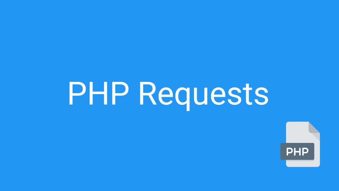 PHP Tutorial: Requests