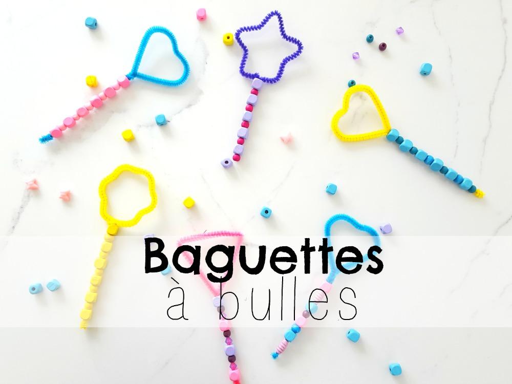 10 idées de baguettes à bulles