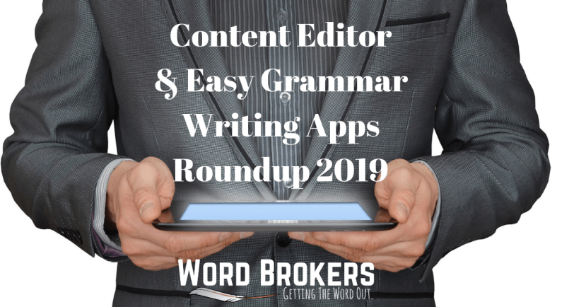 Content Editor & Easy Grammar Writing Apps Round-Up 2019