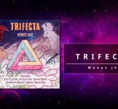 Listen to Manas Jha's New EP 'Trifecta'