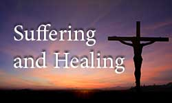 Healing and Suffering