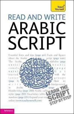 Buy Read and Write Arabic Script (Learn Arabic with Teach Yourself