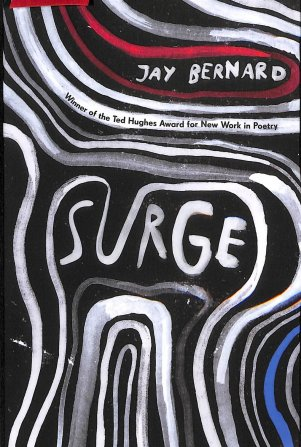 Buy Surge by Jay Bernard With Free Delivery | wordery.com