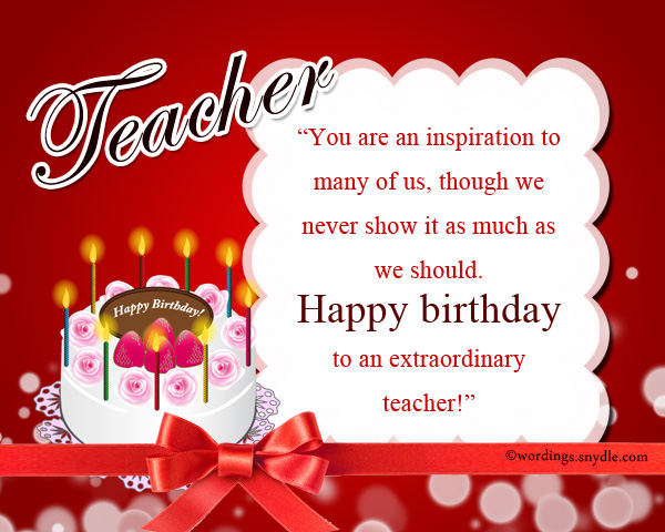 Birthday Wishes For Teacher Wordings And Messages