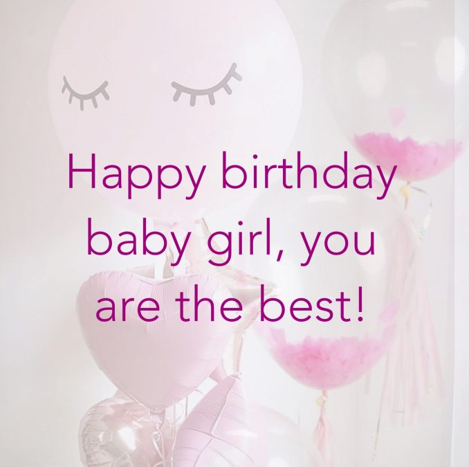 30 Cheerful Birthday Wishes for Your Baby Girl
