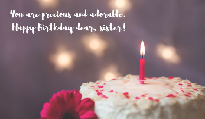 45 Cool and Sweet Birthday Wishes for Sister 2020
