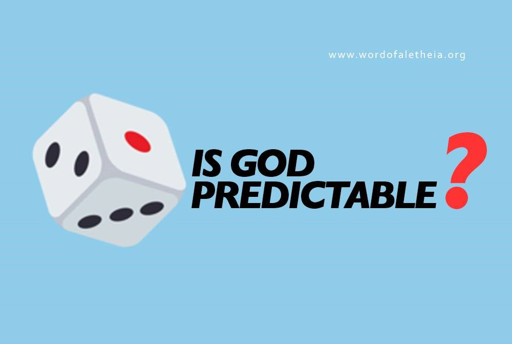 Is God Predictable? 2