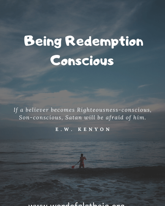 BEING REDEMPTION CONSCIOUS