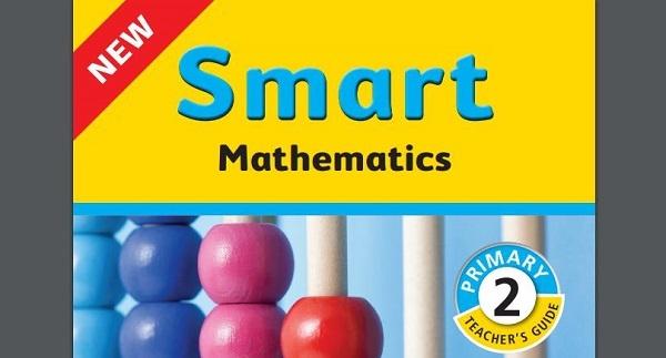 NEW Smart Mathematics Primary 2 Teacher's Guide