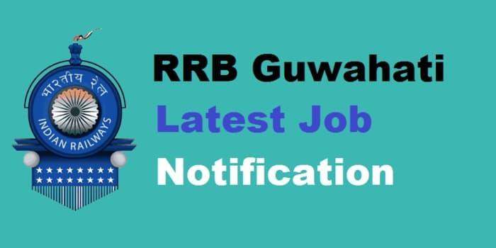 RRB Guwahati Recruitment