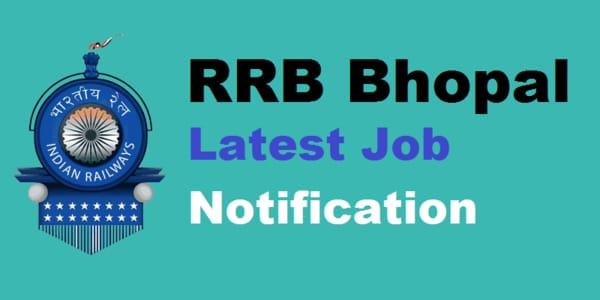 Railway Bhopal Notification