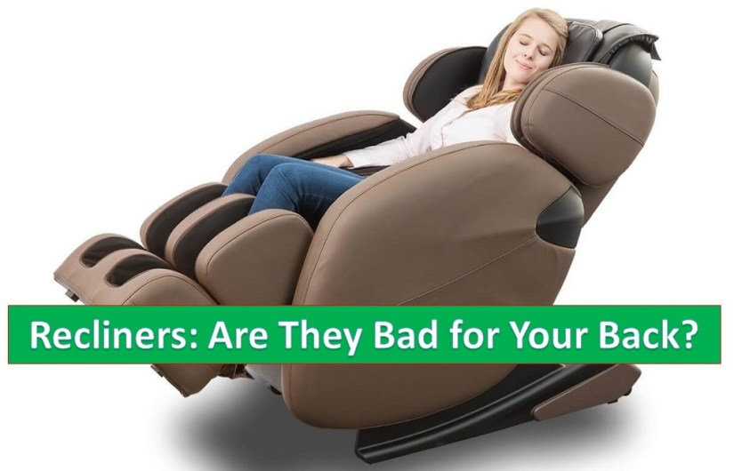 are recliners bad for your back