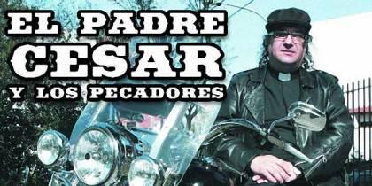 """""""Padre"""" Cesar et les « Les pécheurs »"""