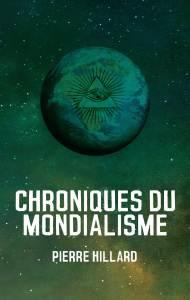 Chroniques du mondialisme – Pierre Hillard