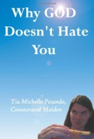 « Pourquoi Dieu ne vous hait pas », Tia-Michelle Pesando