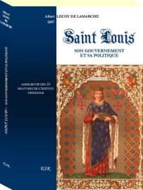 Saint Louis, son gouvernement et sa politique de Lecoy de la Marche